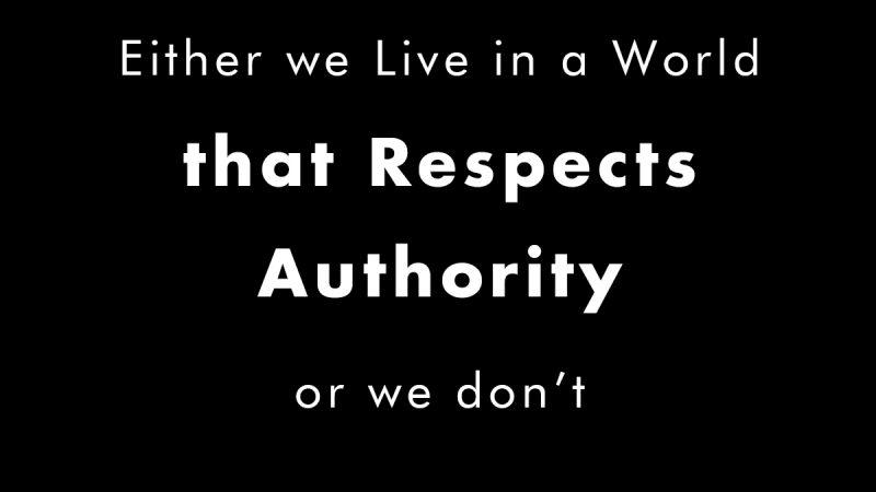 Respecting Authority