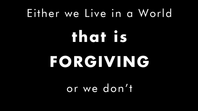 Being Forgiving